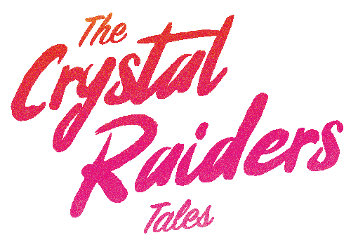 The Crystal Raiders Tales